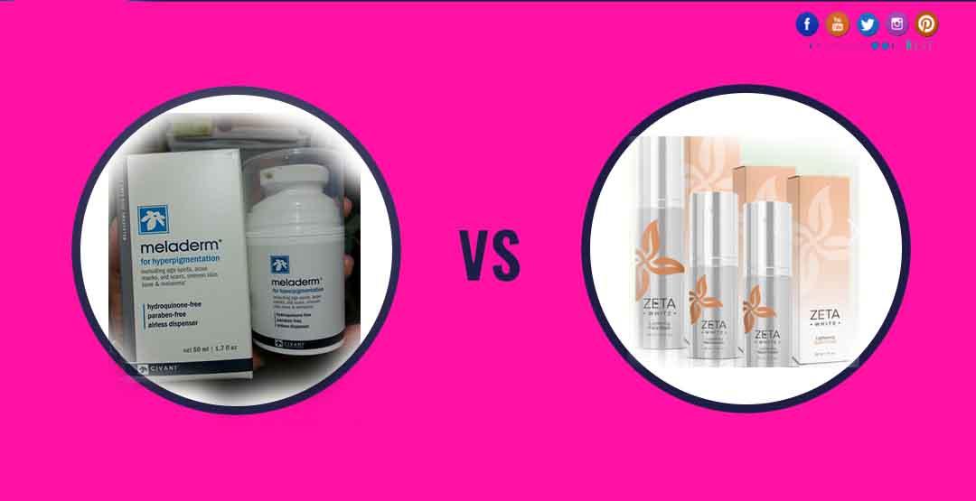 meladerm-skin whitening vs Zeta white